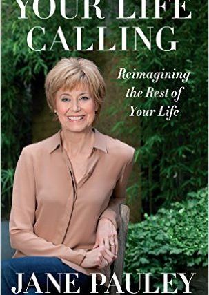 Jane Pauley, Thank You For Making My Day As I Imagine the Rest of My Life